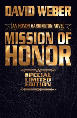Mission of Honor Limited Leatherbound Edition (Honor Harrington  #12) Cover Image