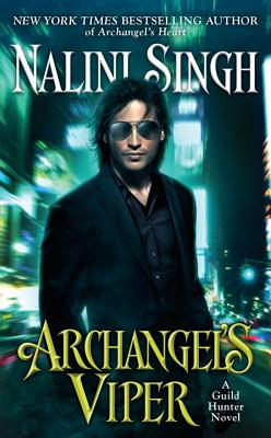 Archangel's Viper (A Guild Hunter Novel #10) Cover Image