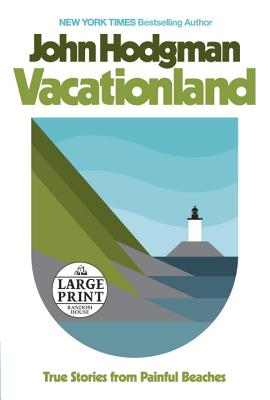 Vacationland: True Stories from Painful Beaches Cover Image