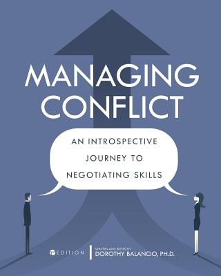 Managing Conflict: An Introspective Journey to Negotiating Skills Cover Image