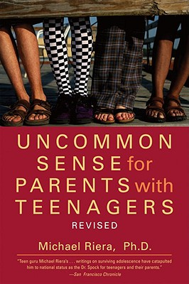 Uncommon Sense for Parents with Teenagers Cover
