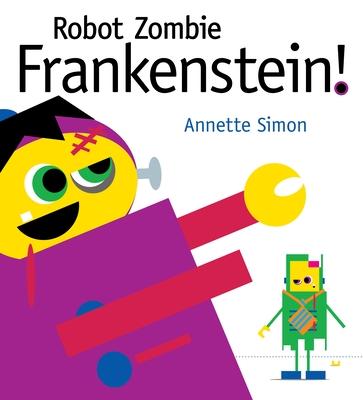 Robot Zombie Frankenstein! Cover