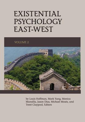 Existential Psychology East-West (Volume 2) Cover Image
