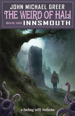 The Weird of Hali: Innsmouth Cover Image