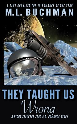 Cover for They Taught Us Wrong