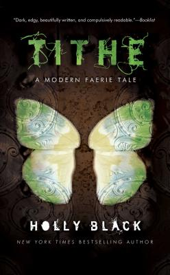 Tithe: A Modern Faeire Tale (The Modern Faerie Tales) Cover Image