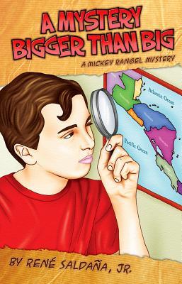 A Mystery Bigger Than Big / Un Misterio Mas Grande Que Grandisimo: A Mickey Rangel Mystery / Coleccion Mickey Rangel, Detective Privado Cover Image
