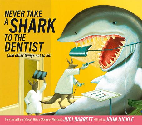 Never Take a Shark to the Dentist Cover