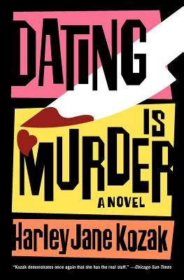 Dating Is Murder: A Novel (Wollie Shelley Mystery Series #2) cover