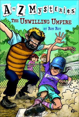 The Unwilling Umpire (A to Z Mysteries #21) Cover Image