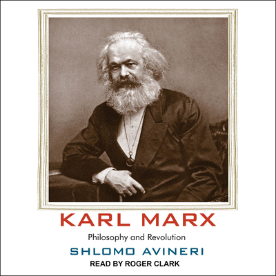 Karl Marx: Philosophy and Revolution Cover Image