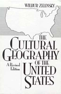 The Cultural Geography of the United States: A Revised Edition Cover Image