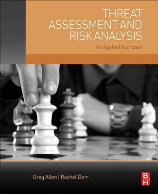 Threat Assessment and Risk Analysis: An Applied Approach Cover Image