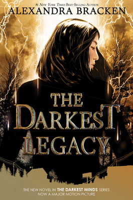 The Darkest Legacy (Darkest Minds Novel) Cover Image