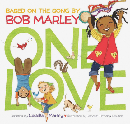 One Love: (Multicultural Childrens Book, Mixed Race Childrens Book, Bob Marley Book for Kids, Music Books for Kids) Cover Image