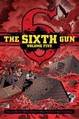 The Sixth Gun Vol. 5: Deluxe Edition Cover Image