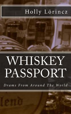 Whiskey Passport: Drams from Around the World Cover Image