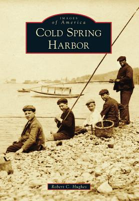 Cold Spring Harbor (Images of America (Arcadia Publishing)) Cover Image