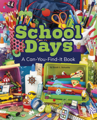 School Days: A Can-You-Find-It Book (Can You Find It?) Cover Image