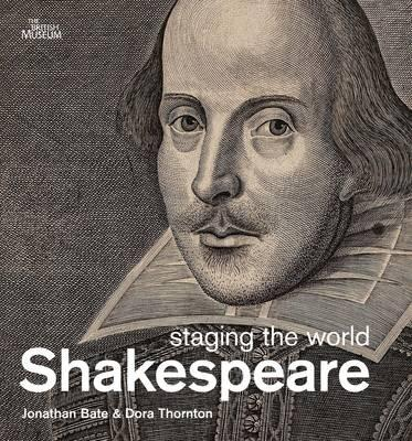 Shakespeare: Staging the World Cover Image