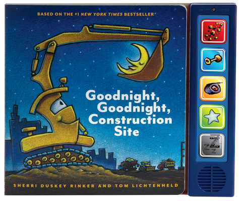 Goodnight  Goodnight Construction Site Sound Book: (Construction Books for Kids, Books with Sound for Toddlers, Children's Truck Books, Read Aloud Books) Cover Image