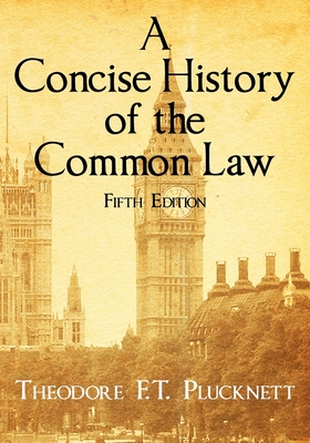 A Concise History of the Common Law. Fifth Edition. Cover Image
