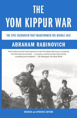 The Yom Kippur War: The Epic Encounter That Transformed the Middle East Cover Image
