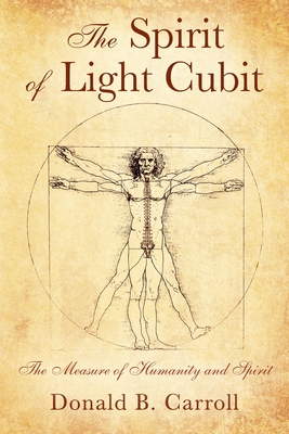 The Spirit of Light Cubit: The Measure of Humanity and Spirit Cover Image