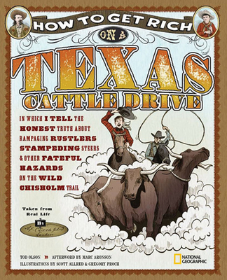 How to Get Rich on a Texas Cattle Drive Cover
