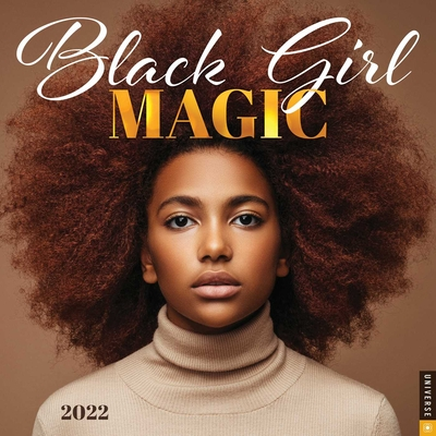 Black Girl Magic 2022 Wall Calendar Cover Image