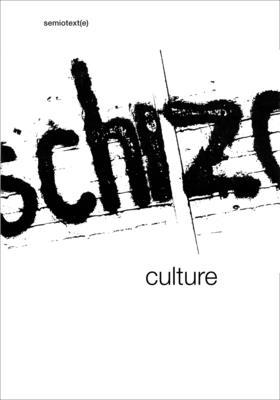 Schizo-Culture: The Event, the Book (Semiotext(e) Journal) Cover Image