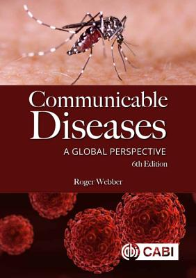 Communicable Diseases: A Global Perspective Cover Image