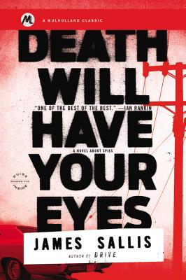 Death Will Have Your Eyes: A Novel about Spies Cover Image