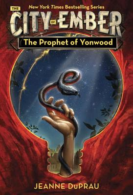 The Prophet of Yonwood (The City of Ember #4) Cover Image