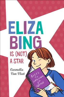 Cover for Eliza Bing Is (Not) a Star