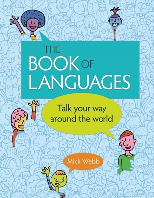 The Book of Languages: Talk Your Way Around the World Cover Image
