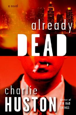 Already Dead: A Novel (Joe Pitt Casebooks #1) Cover Image