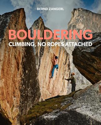 Bouldering: Climbing, No Ropes Attached Cover Image