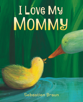 Cover for I Love My Mommy Board Book