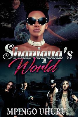 Shaniqua's World: An Urban Novel Cover Image