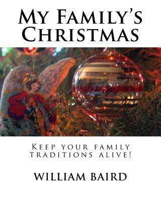 My Family's Christmas: Keep your family traditions alive! Cover Image