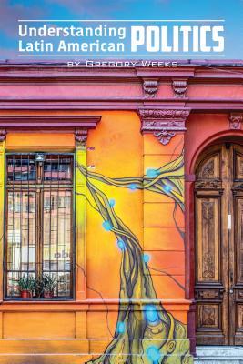 Understanding Latin American Politics Cover Image