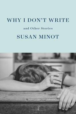 Why I Don't Write: And Other Stories Cover Image