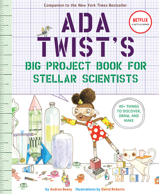Ada Twist's Big Project Book for Stellar Scientists Cover Image