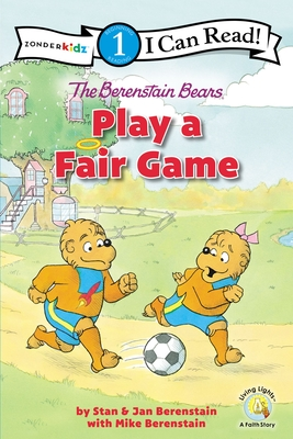 The Berenstain Bears Play a Fair Game: Level 1 Cover Image