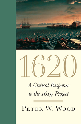 1620: A Critical Response to the 1619 Project Cover Image