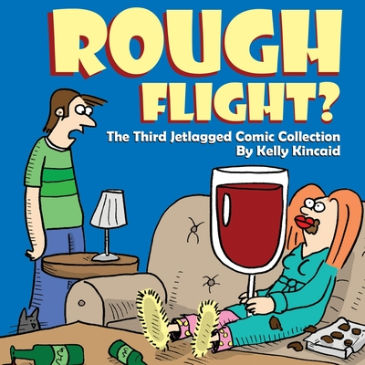 Rough Flight? The Third Jetlagged Comic Collection Cover Image