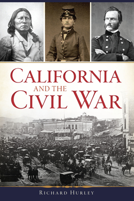 California and the Civil War Cover Image