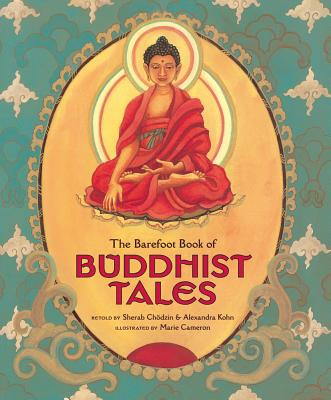 The Barefoot Book of Buddhist Tales Cover Image