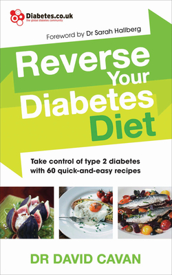 Reverse Your Diabetes Diet: Take Control of Type 2 Diabetes with 60 Quick-and-Easy Recipes Cover Image
